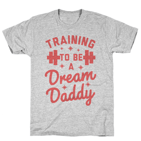 Training to be a Dream Daddy Mens T-Shirt