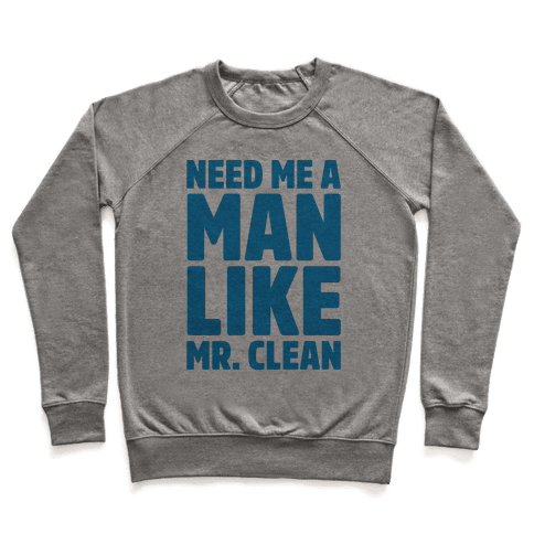 Need Me A Man Like Mr. Clean Parody