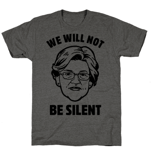 We Will Not Be Silent (Elizabeth Warren) Mens T-Shirt