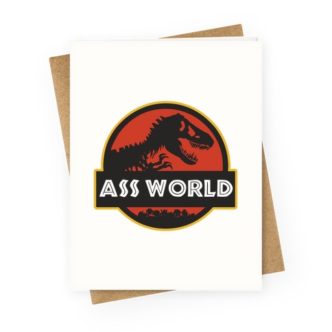 Ass world Greeting Card