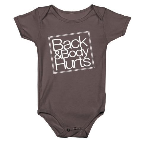 Back & Body Hurts Parody Baby One-Piece