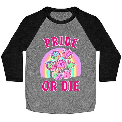 """""""Pride or Die"""" DnD Dice Pastel Baseball Tee"""