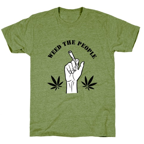 Weed the People T-Shirt