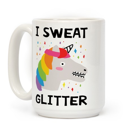 I Sweat Glitter Unicorn Coffee Mug