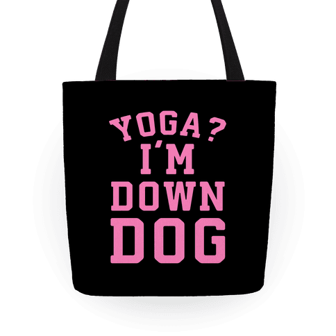Yoga I'm Down Dog Tote