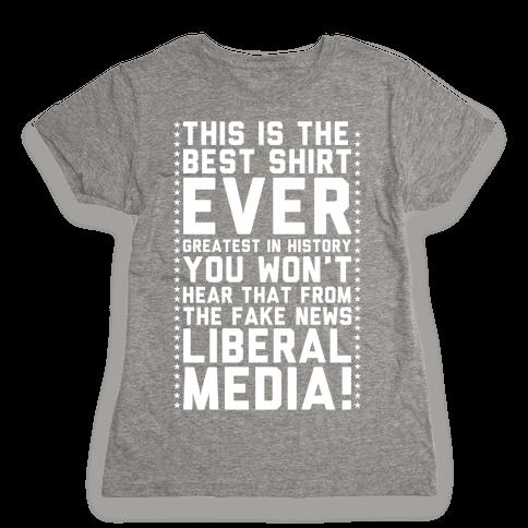 Fake News Liberal Media Womens T-Shirt