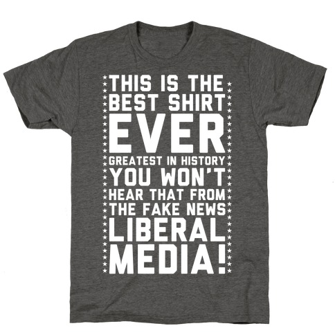Fake News Liberal Media T-Shirt