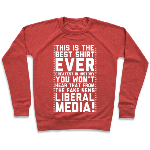 Fake News Liberal Media Pullover