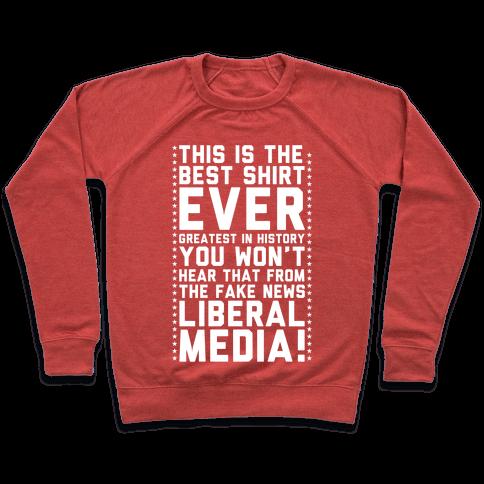 Fake News Liberal Media Pullover