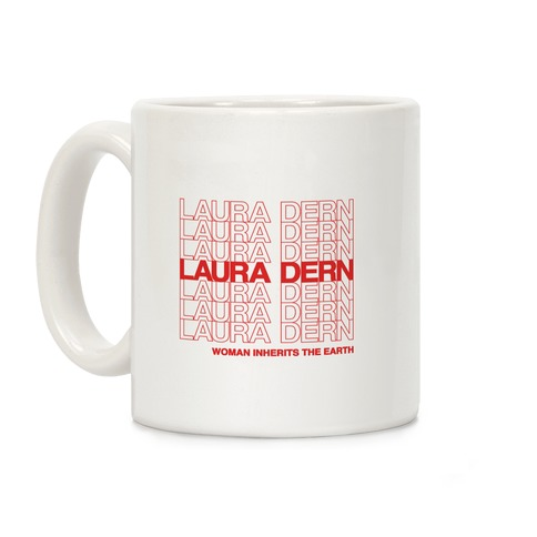Laura Dern Thank You Bag Parody Coffee Mug