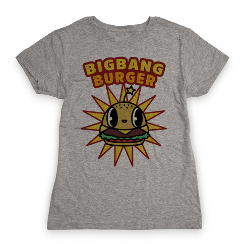 Big Bang Burger Womens T-Shirt