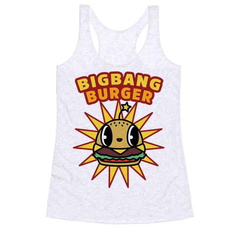 Big Bang Burger Racerback Tank Top