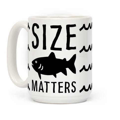 Size Matters Fishing Coffee Mug