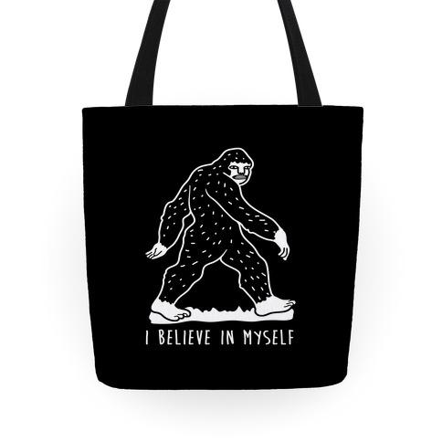 I Believe In Myself Bigfoot Tote