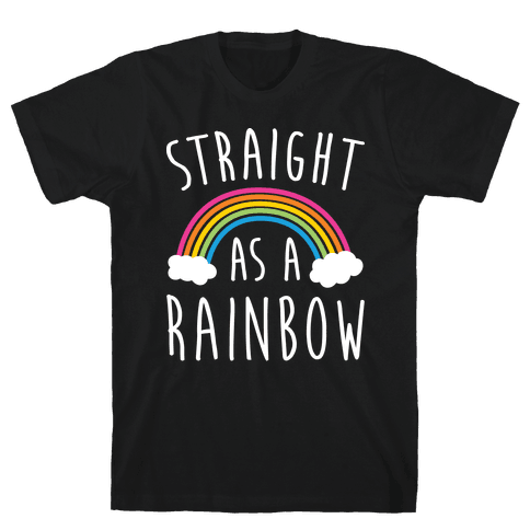 Straight As A Rainbow Mens T-Shirt