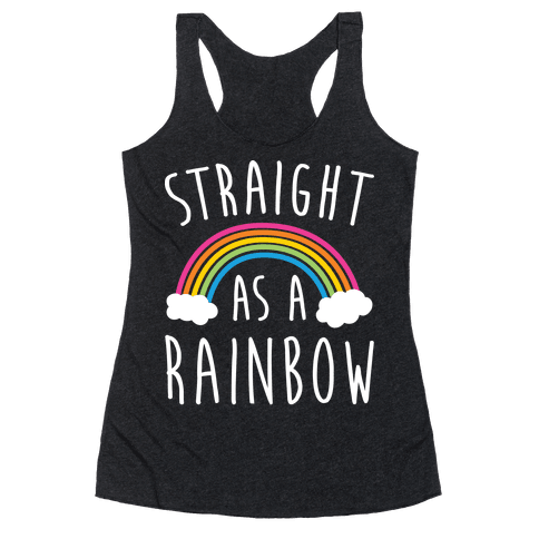 Straight As A Rainbow Racerback Tank Top