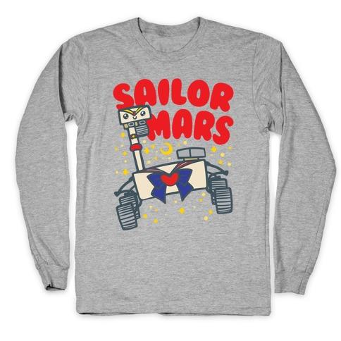 Sailor Mars Perseverance Parody Long Sleeve T-Shirt