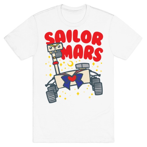 Sailor Mars Perseverance Parody T-Shirt