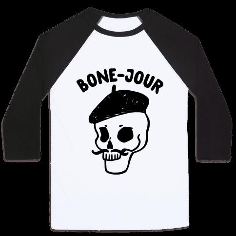 Bone-Jour Baseball Tee