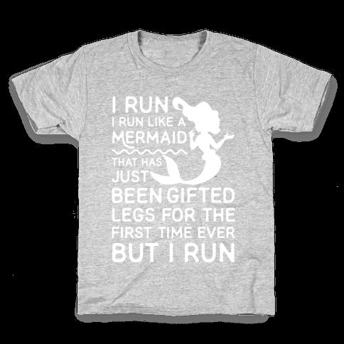I Run Like a Mermaid Kids T-Shirt