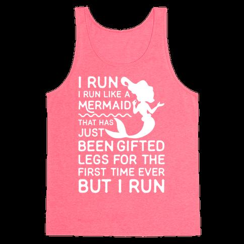 I Run Like a Mermaid Tank Top