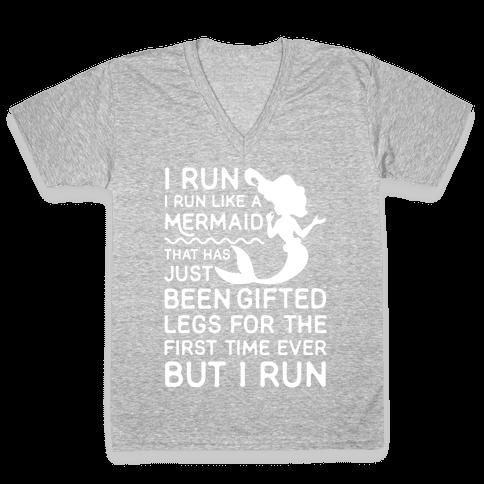 I Run Like a Mermaid V-Neck Tee Shirt