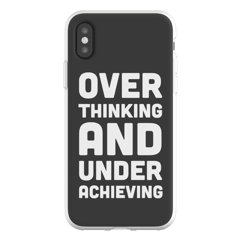 Overthinking And Underachieving Phone Flexi-Case