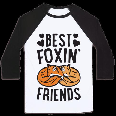 Best Foxin' Friends Baseball Tee