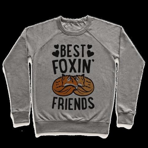 Best Foxin' Friends Pullover