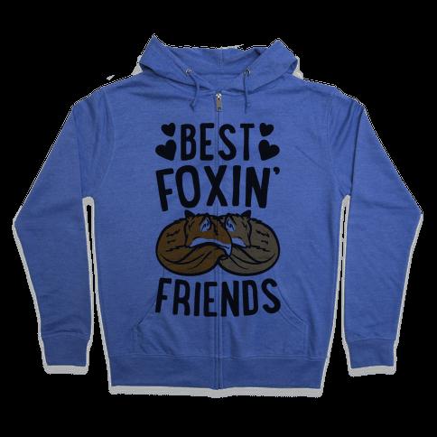 Best Foxin' Friends Zip Hoodie