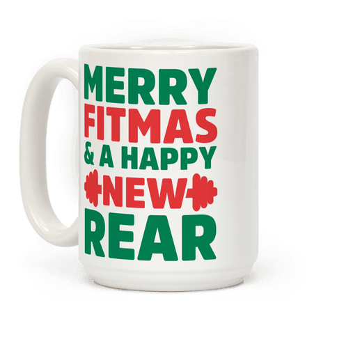 Merry Fitmas and a Happy New Rear Coffee Mug