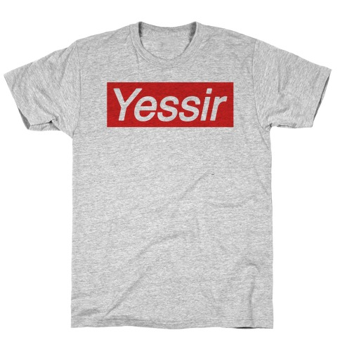 Yessir Supreme Parody T-Shirt