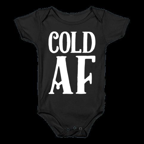 Cold AF Baby Onesy