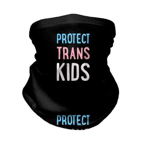Protect Trans Kids Neck Gaiter