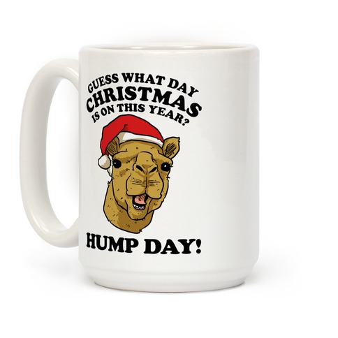 Hump Day Christmas Coffee Mug