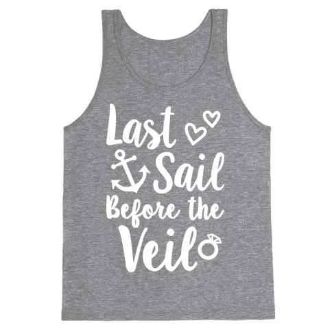 Last Sail Before The Veil Tank Top