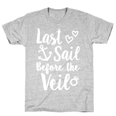 Last Sail Before The Veil T-Shirt
