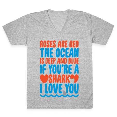 Roses Are Red The Ocean Is Deep Blue White Print V-Neck Tee Shirt