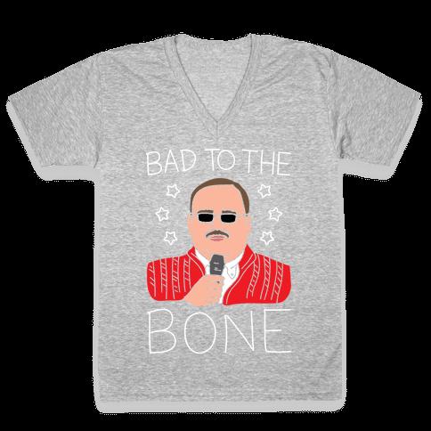 Bad To The Bone (White) V-Neck Tee Shirt