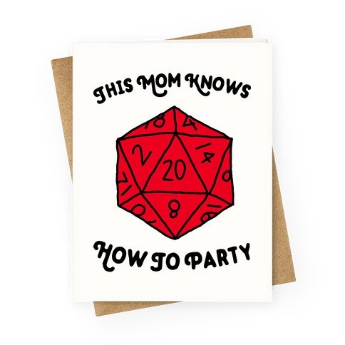 This Mom Knows How to Party Greeting Card