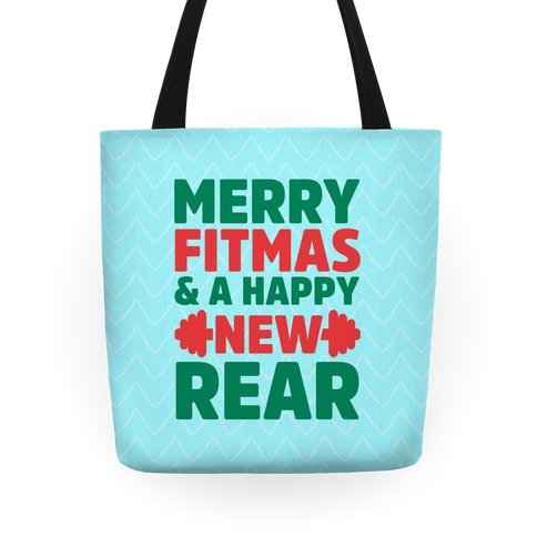 Merry Fitmas and a Happy New Rear Tote