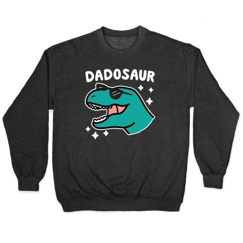 Dadosaur (Dad Dinosaur) Pullover