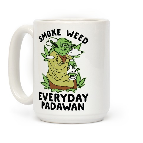 Smoke Weed Everyday Padawan Coffee Mug