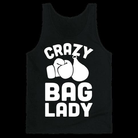 Crazy Bag Lady Tank Top