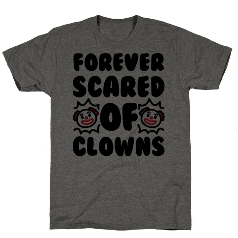 Forever Scared of Clowns
