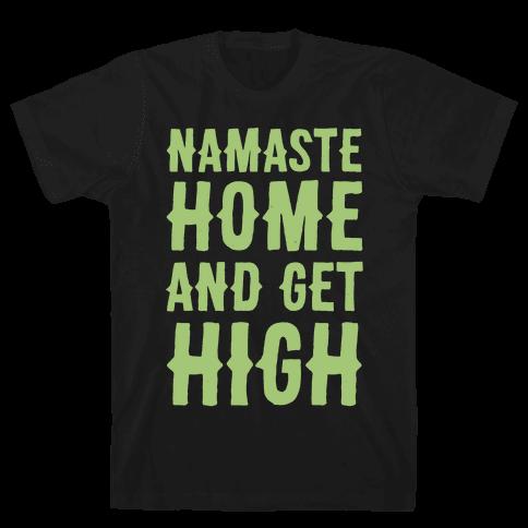 Namaste Home and Get High White Print