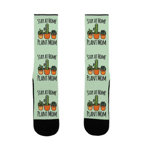 Stay At Home Plant Mom Sock