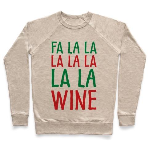 Fa La La La La La La La Wine Pullover