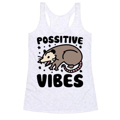 Possitive Vibes Opossum Racerback Tank Top