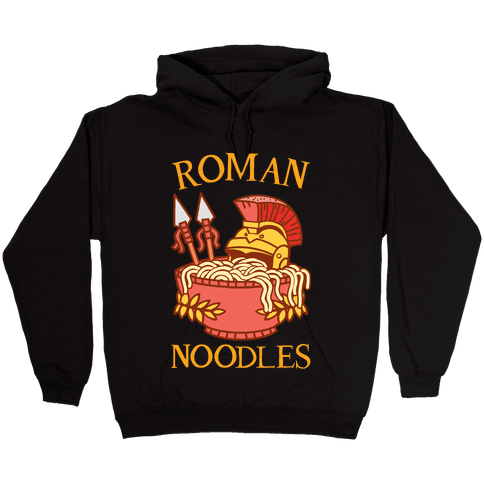 Roman Noodles Hooded Sweatshirt